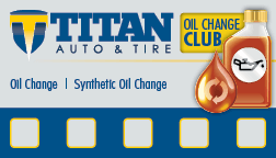Oil Change Club Card for Regular  or Synthetic Oil Change Services. Saving you up to 25% per oil change service. Also available on our mobile app.